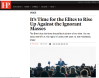 Foreign Policy: «It's Time for the Elites to Rise Up Against the Ignorant Masses»