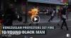 ΒΕΝΕΖΟΥΕΛΑ-Οι κατά Μητσοτάκη «ειρηνικοί διαδηλωτές» λιντσάρουν και καίνε ζωντανό έναν 21χρονο μαύρο, όπως έκαναν και στην Ουκρανία (ΣΚΛΗΡΟΒΙΝΤΕΟ)