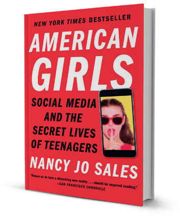 'American Girls,' by Nancy Jo Sales - The New York Times