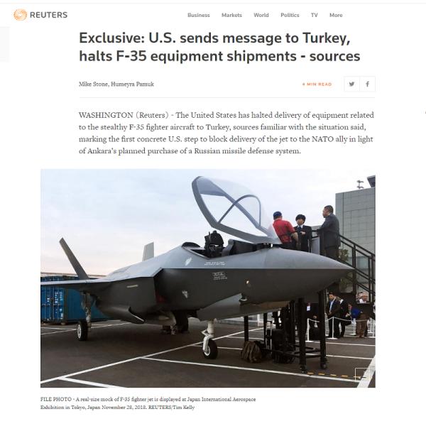 Οι Ηνωμένες Πολιτείες σύμφωνα με το Reuters μπλόκαραν την παράδοση εξοπλισμού που σχετίζεται με το stealth μαχητικό αεροσκάφος F-35 στην Τουρκία, σηματοδοτώντας την πρώτη συγκεκριμένη αμερικανική κίνηση να εμποδίσει την παράδοση του αεριωθούμενου αεροσκάφους σε σύμμαχο του ΝΑΤΟ που πρόκειται να αγοράσει ρωσικό συστήμα αντιπυραυλικής άμυνας S-400 Τις τελευταίες ημέρες, Αμερικανοί αξιωματούχοι είπαν στους Τούρκους ομολόγους τους ότι δεν θα στείλουν περαιτέρω αποστολές εξοπλισμού σχετιζόμενου με το F-35 που απαιτείται για να προετοιμαστούν ο δομές και τα αεροδρόμια για την άφιξη του F-35, ανέφεραν δύο πηγές στο Reuters. Οι πηγές, μιλώντας υπό την υπόσχεση της ανωνυμίας, δήλωσαν ότι η επόμενη αποστολή εκπαιδευτικού εξοπλισμού και όλες οι μεταγενέστερες αποστολές υλικού που σχετίζονται με το F-35 έχουν ακυρωθεί. Ο Τούρκος πρόεδρος Τάγιϊπ Ερντογάν αρνήθηκε να απορρίψει την προγραμματισμένη αγορά από την Άγκυρα ενός ρωσικού συστήματος αντιπυραυλικής άμυνας S-400 που οι Ηνωμένες Πολιτείες δήλωσαν ότι θα έθετε σε κίνδυνο την ασφάλεια των αεροσκαφών F-35. Η Τουρκία δήλωσε ότι θα παραλάβει τα S-400s τον Ιούλιο. netakias