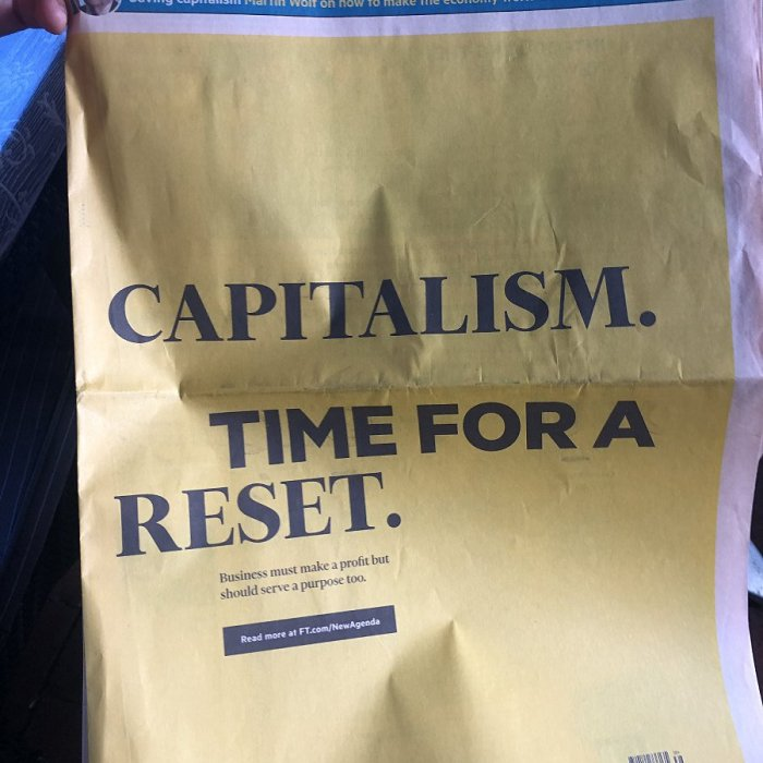 "#newagenda The Financial Times has come up with a shiny new brand campaign called The New Agenda that launches today with a bright yellow banner stating ""#Capitalism. Time for a Reset,"" then in smaller type: ""Business must make a #profit but should serve a #purpose too."""
