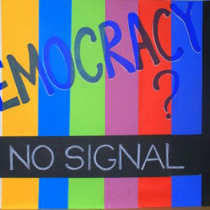 DEMOCRACY MME NO SIGNAL